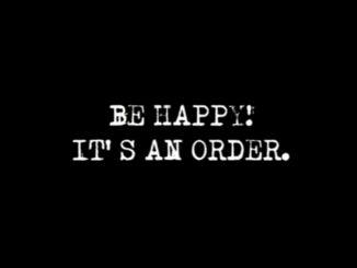 Να είσαι ευτυχισμένος