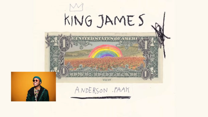 ANDERSON PAAK - KING JAMES